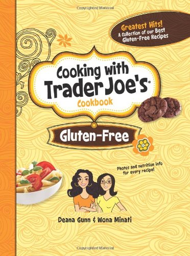 Cooking With Trader Joe's Cookbook: Gluten-Free PDF