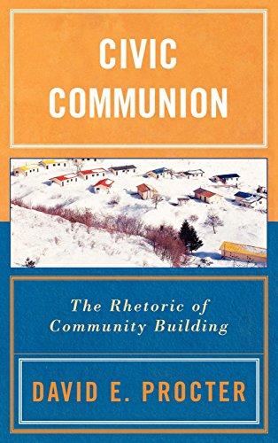 Civic Communion: The Rhetoric of Community Building