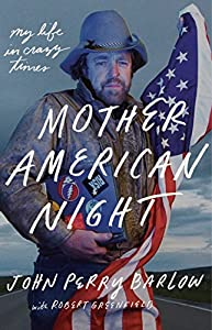 Mother American Night: My Life in Crazy Times from Crown Archetype