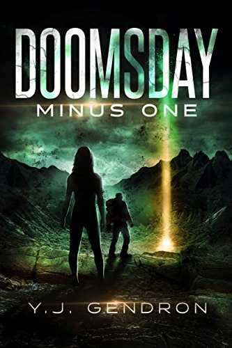 Doomsday Minus One by [Gendron, Y.J.]