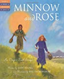 Minnow and Rose: An Oregon Trail Story (Tales of Young Americans)