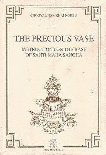 The Precious Vase: Instructions on the Base of Santi Maha (Precious Vase)