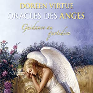 Oracles des anges Hörbuch