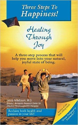 Ebook pdf format download Three Steps to Happiness! Healing Through Joy (Littérature Française) PDF MOBI B008BK20FY