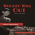 Murder Will Out | Tony Piazza