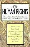 On Human Rights, Stephen Shute and Susan Hurley, 046505224X