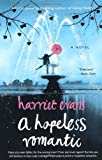 A Hopeless Romantic, Harriet Evans, 1416550682