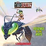 Revenge of the Ants, Benjamin Harper, 0439856795