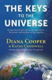 The Keys to the Universe, Diana Cooper and Kathy Crosswell, 1844095002