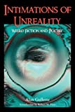 Intimations of Unreality, Alan Gullette, 1614980403