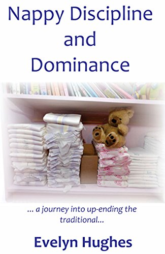 nappy-discipline-and-dominance-a-journey-into-up-ending-the-traditional
