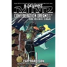 A Deviant Mind Vol. 6: Confederation Dreams
