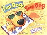 Fun Dog, Sun Dog, Deborah Heiligman, 0761451625