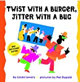 Twist With A Burger, Jitter With A Bug