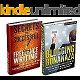 Blogging: Blogging For Profit Box Set; Blogging Bonanza For Beginners and Freelance Writing Super Set (blogging for money, how to blog for money, wordpress ... dummies, wordpress for beginners Book 1)