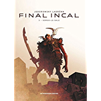 Final Incal Vol. 3: Gorgo le Sale (French Edition)