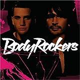 Bodyrockers by Bodyrockers (2005-05-16)