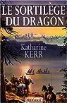 Le sortilège du dragon par Kerr