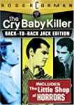 Cry Baby Killer/Little Shop of Horrors