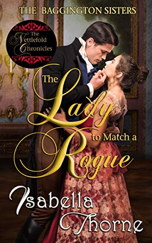 The Lady to Match a Rogue: Faith (The Baggington Sisters Book 4) ()