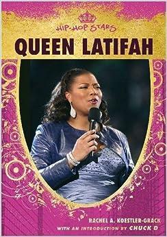 Queen Latifah (Hip-Hop Stars) by Rachel A. Koestler-Grack (2007-11-01)