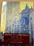 Monet's Cathedral, Joachim Pissarro, 0394588711
