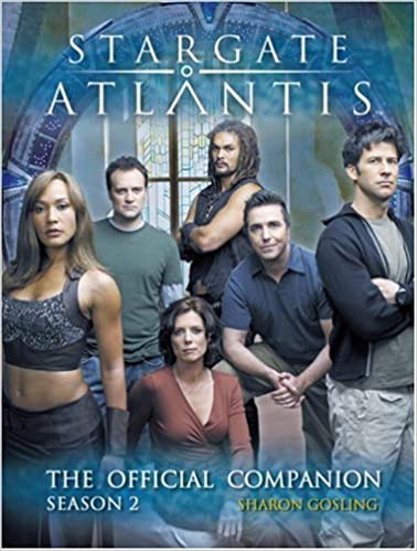 Stargate Atlantis: The Official Companion Season 2 by Sharon Gosling (2006-07-01)
