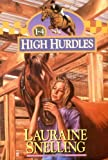 High Hurdles Series Boxed Set, Lauraine Snelling, 0764281143