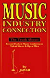 Music Industry Connection: The Truth about Record