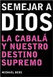 Ser Como Dios, Michael Berg, 1571893059