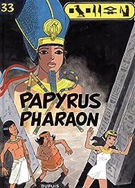 Papyrus, tome 33 : Papyrus Pharaon par Lucien de Gieter