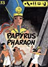 Papyrus, tome 33 : Papyrus Pharaon par Gieter