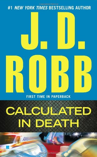 Calculated in Death - Book #36 of the In Death