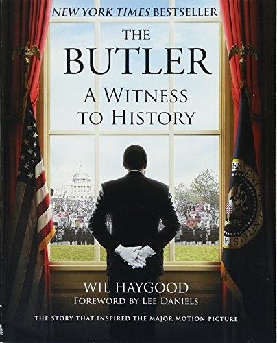 Books : The Butler: A Witness to History