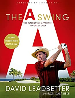 ?BETTER? The A Swing: The Alternative Approach To Great Golf. cineasta Imagen sello Action Ghost video deducir largo