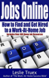 Jobs Online: Find and Get Hired to a Work-At-Home Job