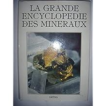 La Grande encyclopédie des minéraux