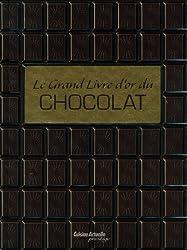 Le grand livre d'or du chocolat