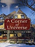 A Corner of Universe, Rebbie Macintyre, 1594148597