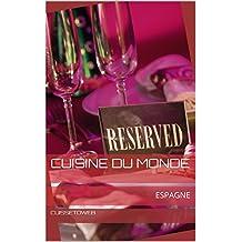 CUISINE DU MONDE: ESPAGNE (French Edition)