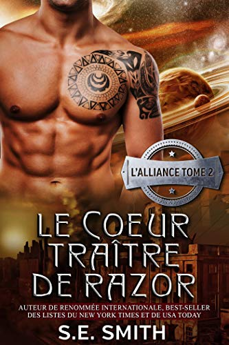 Le Cœur traître de Razor (L'Alliance t. 2) (French Edition)
