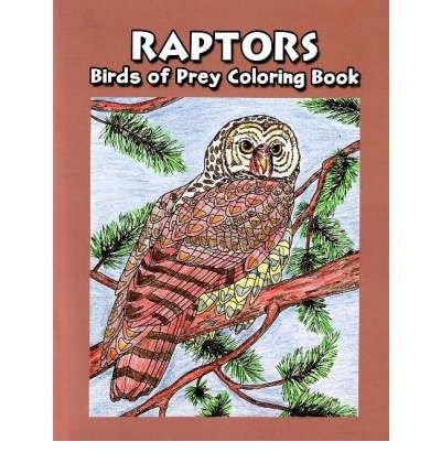 Raptors - Birds of Prey Coloring Book: Bird of Prey Coloring Book, Hancock House