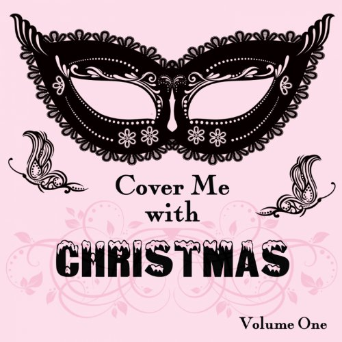 Cover Me With Christmas, Vol. -