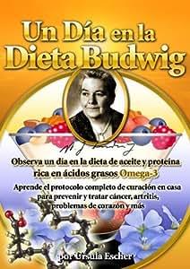 Un Dia en la Dieta Budwig - Aprende el protocolo completo de curacion en casa para prevenir y tratar cancer, artritis, problemas de corazon y mas (Subtitulos en Espanol)
