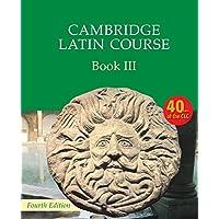 Cambridge latin course. Per le Scuole superiori. Con espansione online: Cambridge Latin Course Book 3 Student's Book