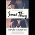 Sweet Thing: A Novel
