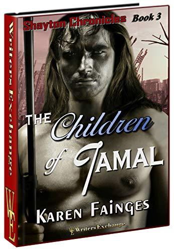 The Shayton Chronicles Book 3: The Children of Tamal