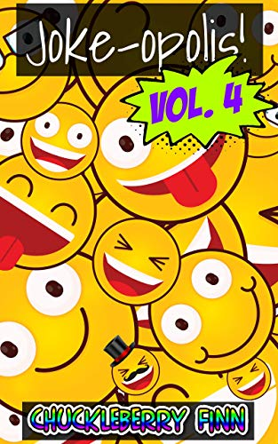 Joke-opolis! Volume 4: Another pile of hilarious puns, one