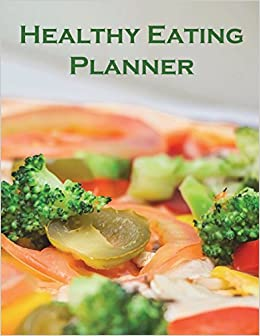 healthy eating planner daily meal planner exercise tracker weight