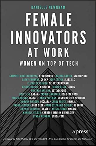 Female Innovators at Work Women on Top of Tech